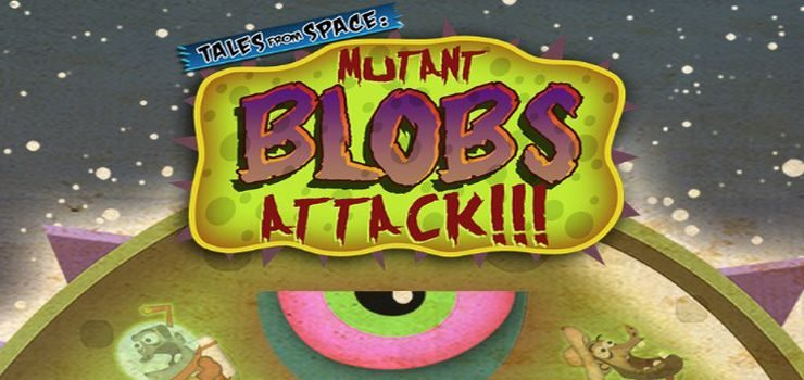 Tales From Space: Mutant Blobs Attack Download Free